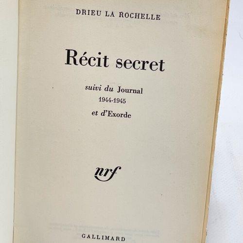 DRIEU LA ROCHELLE. Récit secret. DRIEU LA ROCHELLE [Pierre]. Récit secret suivi …
