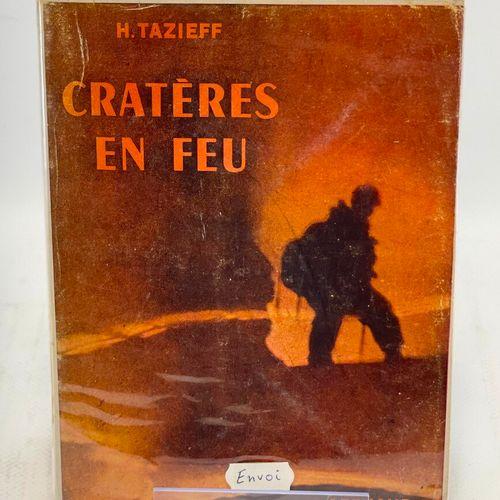 TAZIEFF. Cratères en feu. TAZIEFF Haroun. Cratères en feu. Ouvrage illustré de 2…