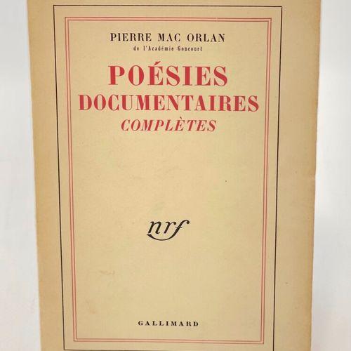 MAC ORLAN. Poésies documentaires complètes. MAC ORLAN Pierre. Poésies documentai…