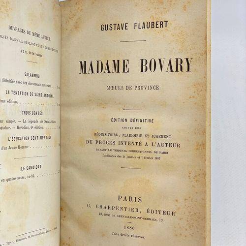 FLAUBERT Gustave. Madame Bovary. Moeurs de privince. Édition définitive suivie d…