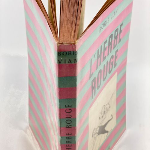 VIAN. L'Herbe rouge. VIAN Boris. L'Herbe rouge.  S.L. [Paris], Toutain, 1950.  1…