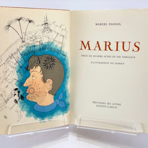 DUBOUT. PAGNOL. Marius Fanny César. PAGNOL Marcel. Marius. Pièce en quatre actes…
