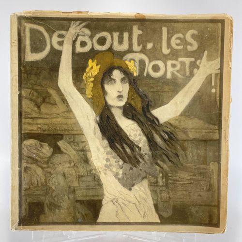 ORAZI. BRUNEAU. Debout les morts ! Debout les morts ! Poème du Général Bruneau. …