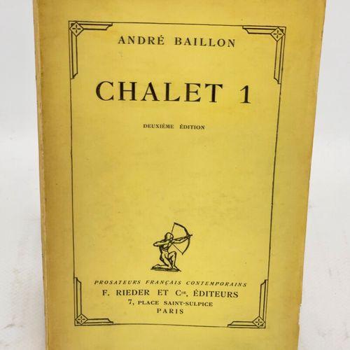 Littérature belge. Trois ouvrages. BAILLON André. Chalet 1.  Paris, F. Rieder et…