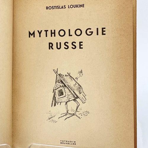 LOUKINE. Mythologie russe. LOUKINE Rostislas. Mythologie russe.  Bruxelles, Totr…