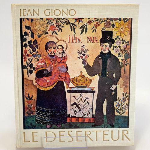 GIONO. Le Déserteur. GIONO Jean. Le Déserteur.  Paudex/Lausanne, Editions de Fon…