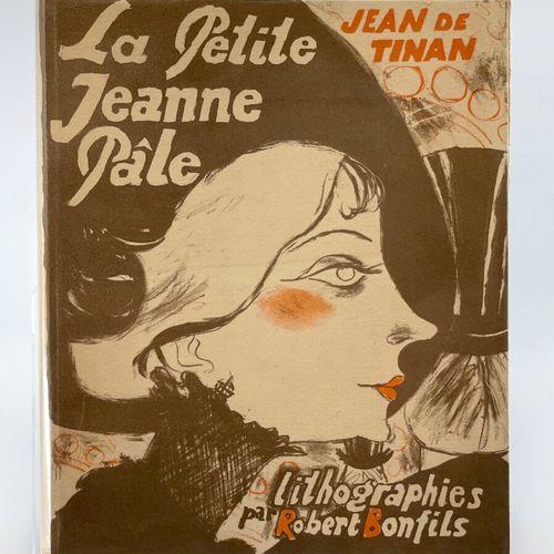 BONFILS. TINAN. La Petite Jeanne pâle. TINAN Jean de. La Petite Jeanne pâle. Lit…