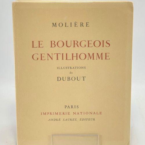 DUBOUT. Oeuvres complètes de Molière. Oeuvres complètes de Molière illustrées pa…