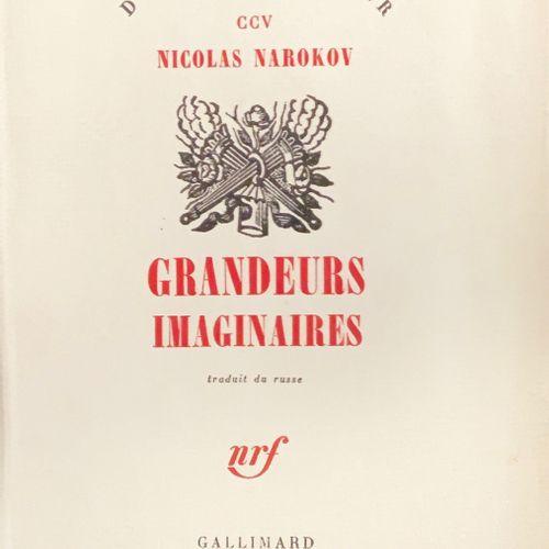 Nicolas NAROKOV Grandeurs imaginaires. Traduit du russe. Paris, Gallimard, «Du m…