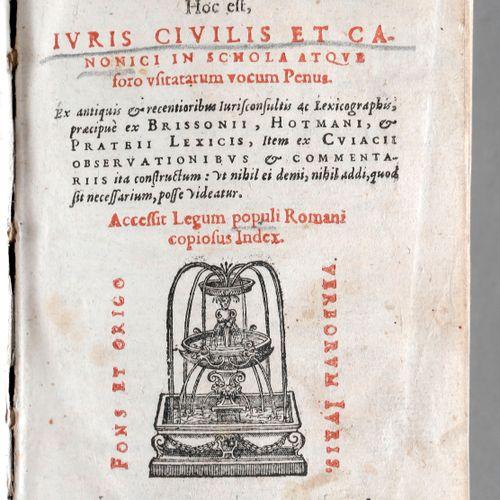 Jacob Stoer, Lexicon iuridicum, ,hoc est Ivris civilis et canonici in schola atq…