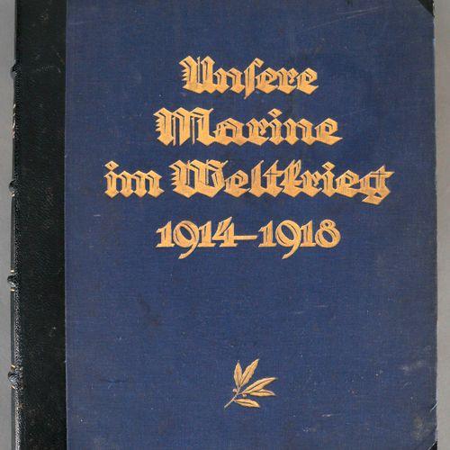 Eberhard von Manthey (Hrsg.), Unsere Marine im Weltkrieg 1914 1918, ,2. Auflage,…