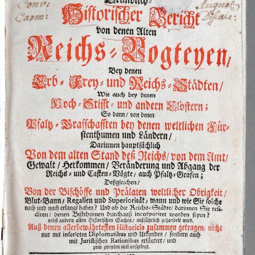 Daniel Heider, Gründlich historischer Bericht von denen alten Reichs Vogteyen be…