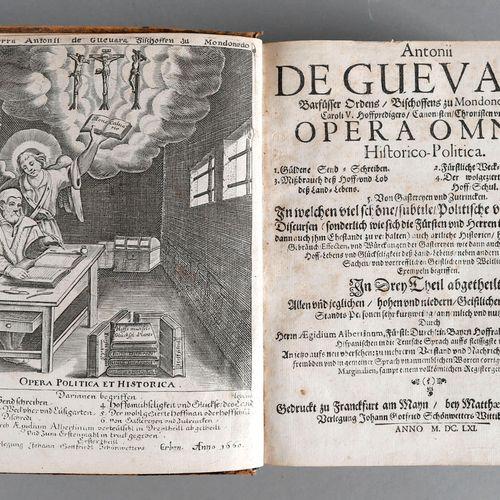 Antonio de Guevara, Opera omnia (sämtliche Werke), ,3 Teile mit Register in eine…