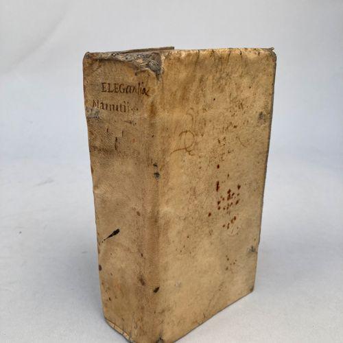 ALDE MANUCE LE JEUNE (1547 1597).   Elegantiæ Aldi Manutii.    Paris, Lucas Brun…