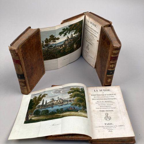 DEPPING, G.B.  La Suisse, ou esquisse d'un tableau historique, pittoresque et mo…