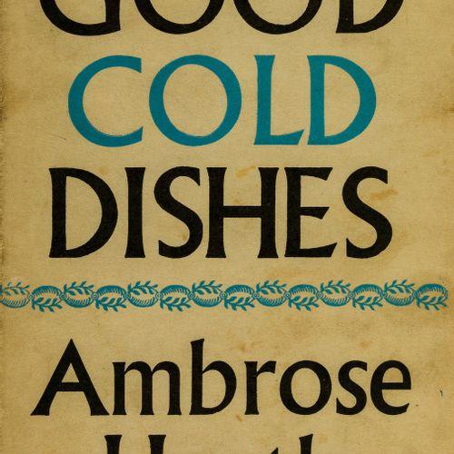 Ambrose Heath 烹饪. Heath (Ambrose) Good cold dishes, first edition, original clot…