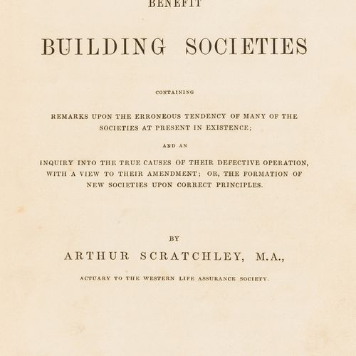 Arthur Scratchley Scratchley (Arthur) A Treatise on Benefit Building Societies, …