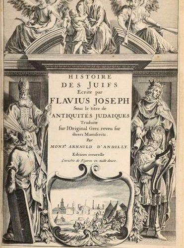 * FLAVIUS JOSÈPHE. Histoire des Juifs, écrite par Flavius Joseph, sous le titre …