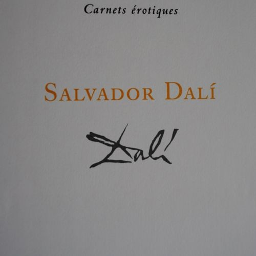 Salvador DALI Salvador Dali (1904 1989) (after)  Deluxe erotic notebook with 29 …