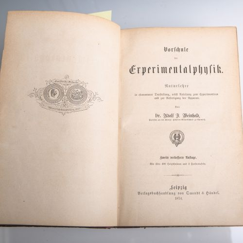 """Weinhold, Adolf F., Dr., """"Vorschule der Experimentalphysik"""", Naturlehre in eleme…"""