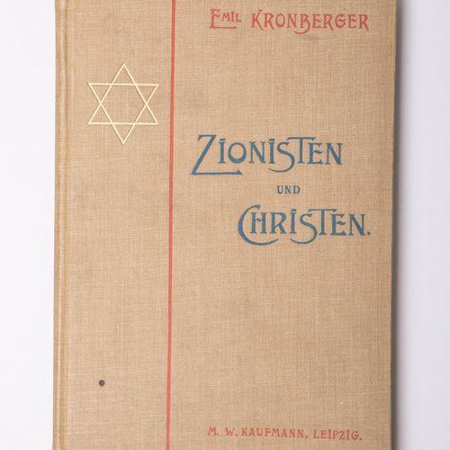 """Kronberger, Emil, """"Zionisten und Christen. Ein Beitrag zur Erkenntnis des Zionis…"""