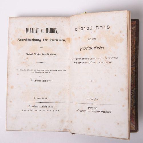 """Rabbi Mosef ben Maimon, """"Dalalat al Haiirin. Zurechtweisung der Verirrten"""", 3e p…"""