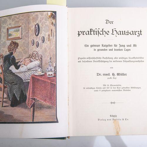 """Dr. Med. Müller, H. (ed.), """"Der praktische Hausarzt"""", m. 16 planches chromo, 16 …"""