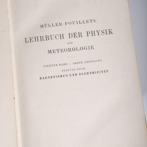 """Pfaundler, L. (ed.), """"Manuel de physique et de météorologie de Müller Pouillet"""",…"""