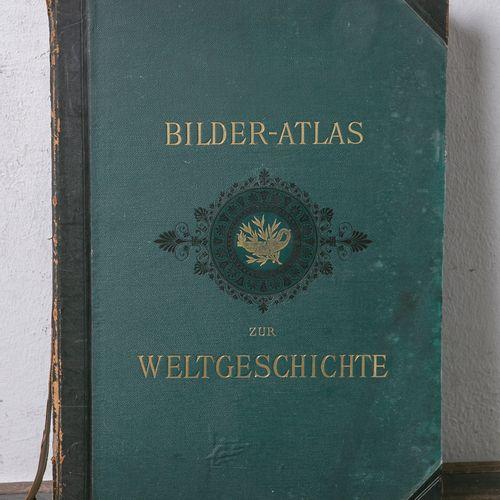 """Weisser, Ludwig Prof. (ed.), """"Bilder Atlas zur Weltgeschichte nach Kunstwerken a…"""