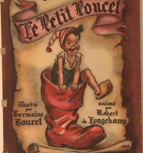 GERMAINE BOURET Le Petit Poucet, album illustré, (Ed. Les Flots Bleus, Monaco, c…