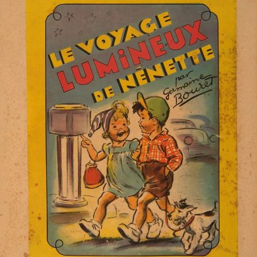 Germaine BOURET (d'après). Le Voyage lumineux de Nénette, illustrated book with …
