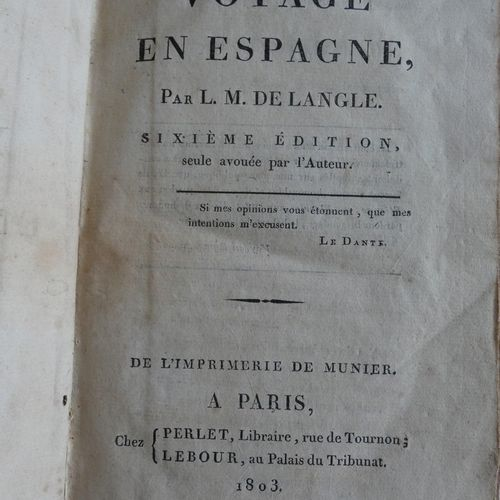 LANGLE (Marquis de). Trip to Spain. Sixth edition. Paris, Perlet & Lebour, 1803.…