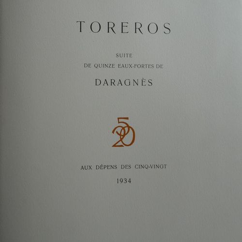 DARAGNES (J. G.). Bullfighters. S.L., At the expense of the Five Twenties, 1934.…