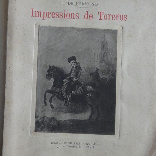 HERMOSO (J. De). Impressions of Toreros. Suite de récits Illustrations specially…