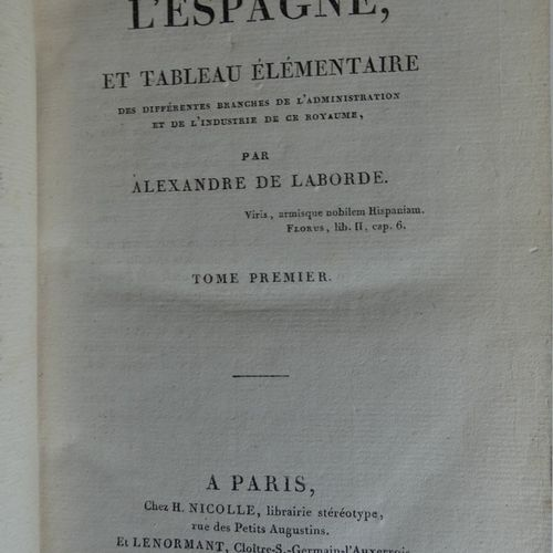 LABORDE (Alexandre de). Descriptive itinerary of Spain, and basic table of the d…