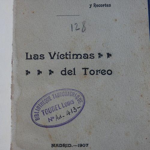 ORTS (Ramos El Nino de Dios). Dramas del toreo. Relacion de las corridas de Muer…