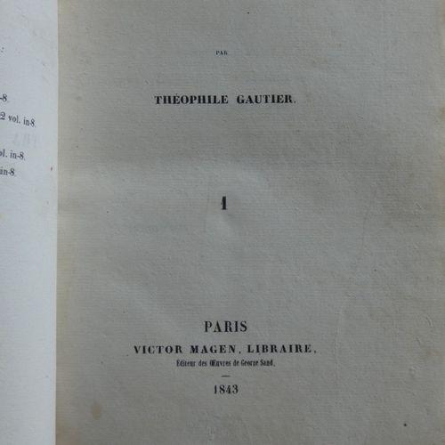GAUTIER (Théophile). Tra Los Montes. Paris, Victor Magen, 1843. 2 volumes in a s…