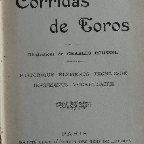 CALDINE (D.). Corridas de toros. Illustrations by Charles Roussel; History, Elem…