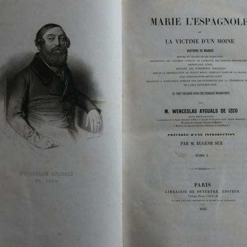 AYGUALS de IZCO (Wenceslas) & SUE (Eugène). Spanish Mary or victim of a monk. Hi…