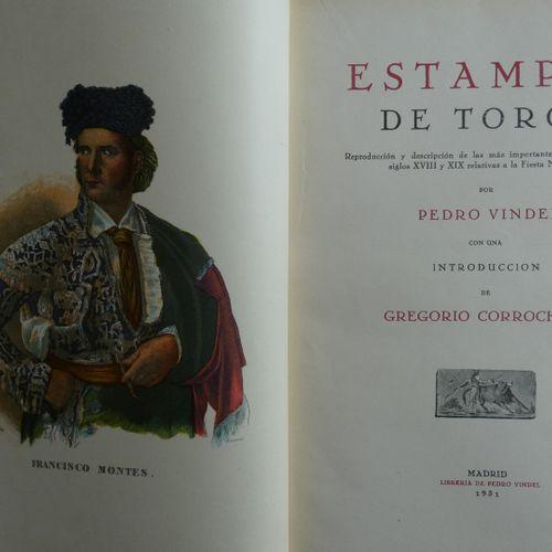 Estampes / VINDEL (Pedro). Stamps of bullfighting. Reproduction and description …