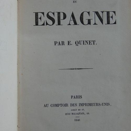 QUINET (E.). My holiday in Spain. Paris, Au comptoir des imprimeurs unis, 1846. …