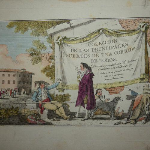 CARNICERO (Antonio). Collection of the main suertes of a bullfight. Dibujada y g…