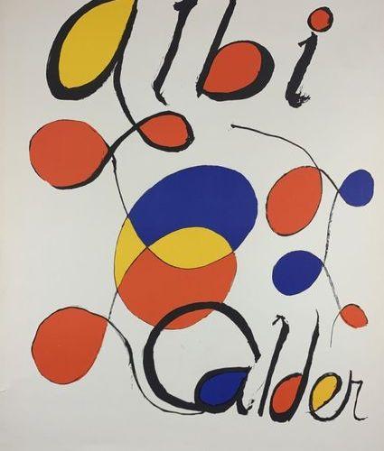 CALDER Alexander (1898 1976) (2 posters) ALBI & MAEGHT EDITOR Arte, Paris and wi…