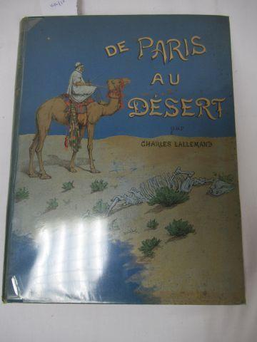 """Charles LALLEMAND """"De Paris au désert"""" Illustré d'après Gervais Courtelemont. Pa…"""