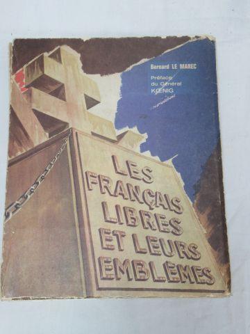 """Bernard Le Marec """"Les Français libres et leurs emblèmes"""" Charles LAVAUZELLE, 196…"""