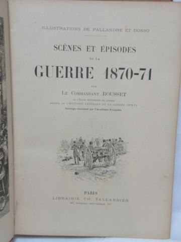 """The Commander ROUSSET """"Scenes and episodes of the war 1870 1871"""" Tallandier"""