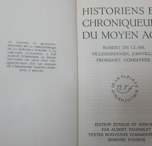 """LA PLEIADE, """"Historians and chroniclers of the Middle Ages"""" 1958"""