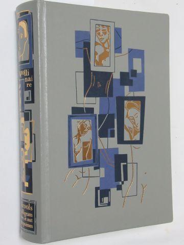 """Jean de BONNOT, APPOLLINAIRE """"Alcools, calligrames et autres poèmes"""" 1997 TBE"""
