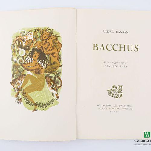 RANSAN André Bacchus Paris Maurice Ponsot 1947 un volume in 8° broché couverture…