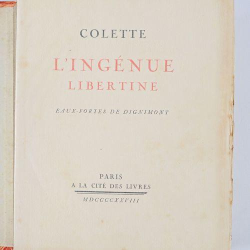 COLETTE L'Ingénue Libertine Paris, A la Cité des livres, 1928 1 vol. In 4° broch…